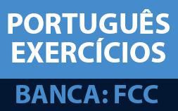 O PORTUGUÊS DA FCC