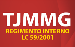 TJMMG - REGIMENTO INTERNO E LC 59-2001
