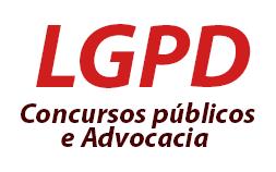 LGPD -  Lei Geral de Proteção de Dados para Concursos e Advocacia