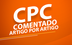 CPC 2015 - COMENTADO ARTIGO POR ARTIGO - 2a EDIÇÃO