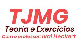 Curso TJMG: Teoria e exercícios