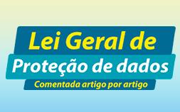 LGPD  Lei Geral de Proteção de Dados comentada artigo por artigo