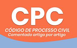 CPC COMENTADO ARTIGO POR ARTIGO