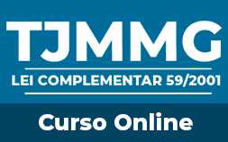 LEI COMPLEMENTAR 59/2001 PARA O TJMMG Aulas teóricas + apostila digital